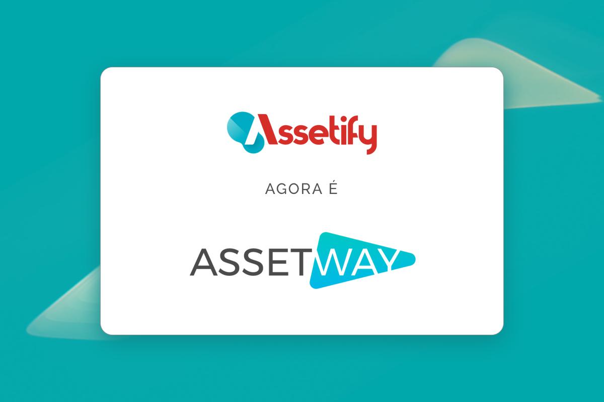 Assetify se torna Assetway como novo posicionamento de marca
